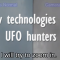 New technology to recorded UFOs
