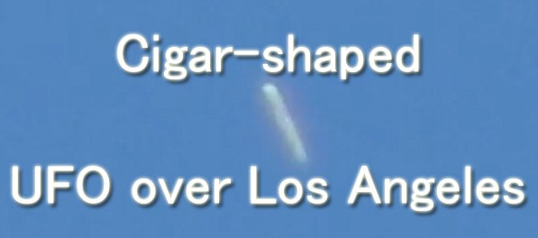Cigar-shaped UFO hovering above Los Angeles, California 26-Oct-2014