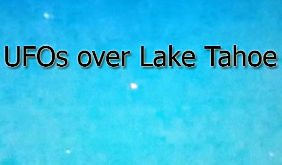 Lake Tahoe UFO